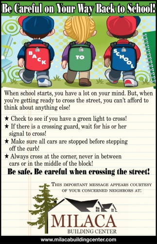 Be Careful on Your Way Back to School!