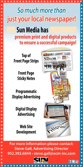 Sun Media has Premium and Digital Products to Ensure a Successful Campaign!