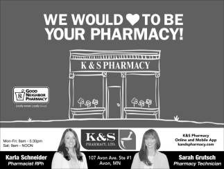 We Would to be Your Pharmacy!