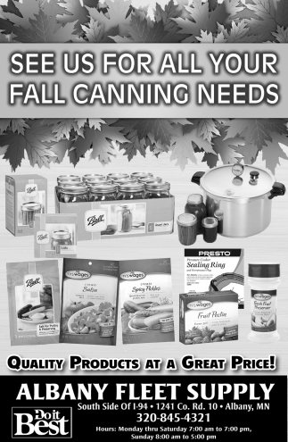 See us for All Your Fall Canning Needs