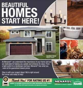 Beautiful Homes Start Here!