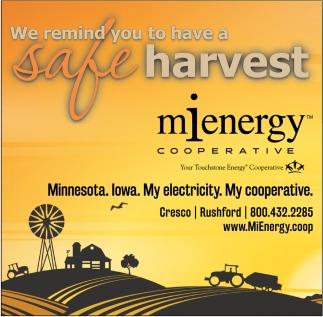 We Remind You to Have a Safe Harvest