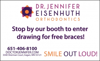 Stop by Our Booth to Enter Drawing for FREE Braces!