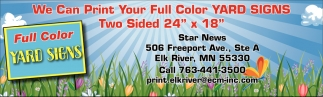 We Can Print Your Full Color Yard Signs