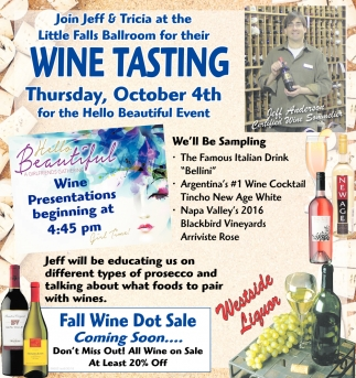 Join Jeff & Tricia at the Little Falls Ballroom for their Wine Tasting