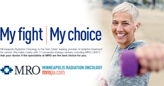 My Fight, My Choice, MRO Minneapolis Radiation Oncology, P A