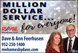 Million Dollar Service for Everyone!