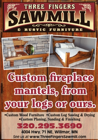 Custom Fireplace Mantels, From Your Logs Or Ours!, Three Fingers Sawmill U0026 Rustic  Furniture, Willmar, MN