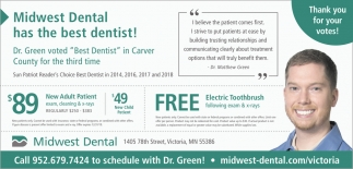 Midwest Dental has the Best Dentist!
