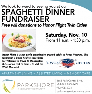 We Look Forward to Seeing You at Our Spaghetti Dinner Fundraiser