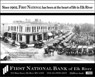 Since 1902, First National Bank has Been at the Heart of Life in Elk River
