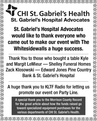 St. Gabriel's Hospital Advocates would Like to Thank Everyone who came out to Make Our Event with the Whitesidewalls a Huge Success