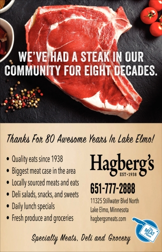 We've Had a Steak in Our Community for Eight Decades