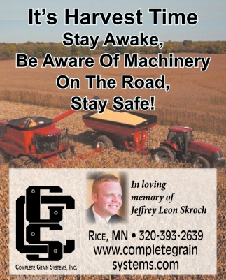 It's Harvest Time Stay Awake, Be Aware of Machinery on the Road, Stay Safe