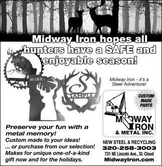 Midway Iron Hopes All Hunters have a Safe and Enjoyable Season!