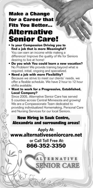 Make a Change for a Career that Fits You Better... Alternative Senior Care!