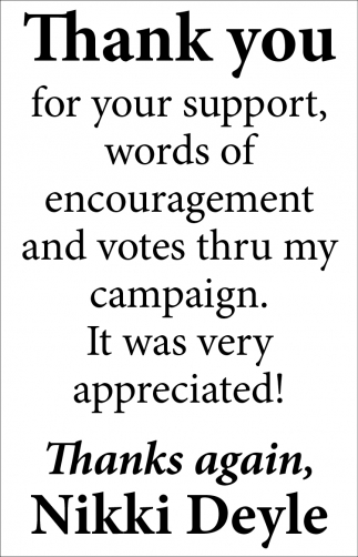 Thank You for Your Support, Words of Encouragement and Votes thry my Campaign