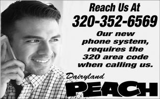 Our New Phone System Requires the 320 Area Code when Calling Us ...