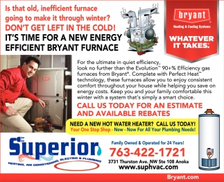 It's Time for a New Energy Efficient Bryant Furnace
