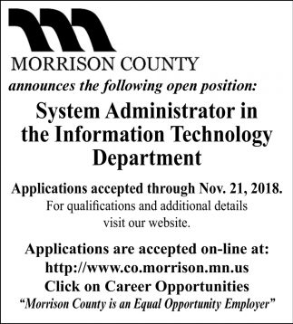 System Administrator in the Information Technology Departmet
