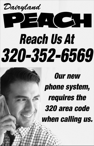 Our New Phone System, Requires the 320 Area Code when ...