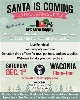 Santa is Coming to UFC Farm Supply