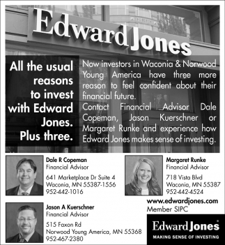 All the Usual Reasons to Invest with Edward Jones. Plus Three