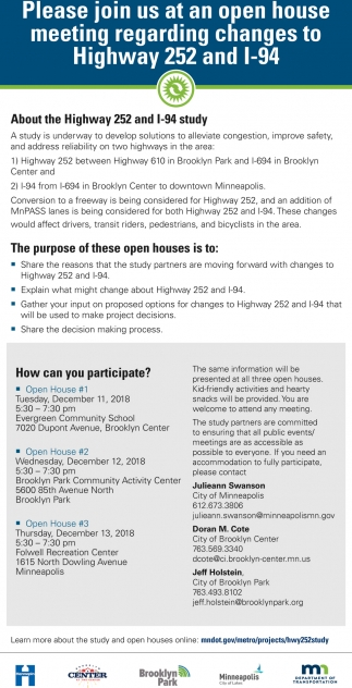 Please Join us at an Open House Meeting Regarding Changes to Highway 252 and L-94