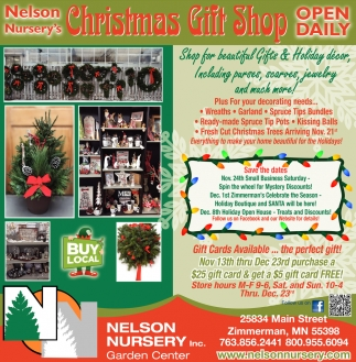 Nelson Nursery's Chrisftmas Gift Shop Open Daily