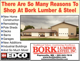 There are so many Reasons to Shop at Bork Lumber & Steel