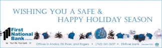Wishing You a Safe & Happy Holiday Season