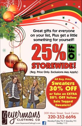 25% OFF Storewide!