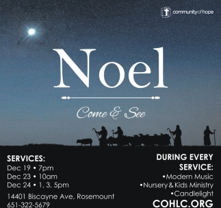 Noel Come & See