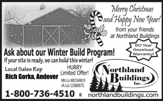 Ask about Our Winter Build Program!