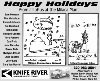 Happy Holidays from All of us at the Milaca Plant