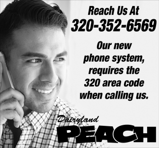 Our New Phone System, Requires the 320 Area Code when Calling Us ...