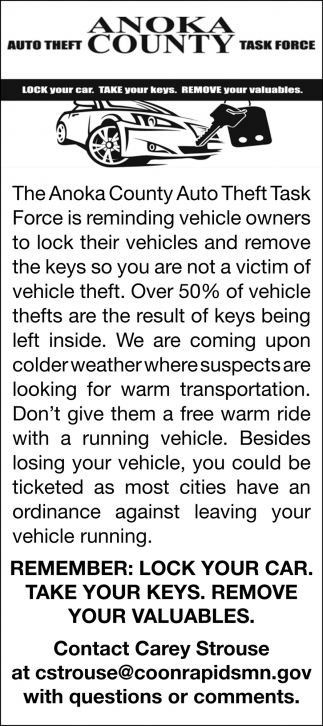 Lock Your Car. Take Your Keys. Remove Your Valuables