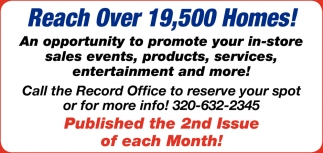 Reach Over 19,500 Homes!