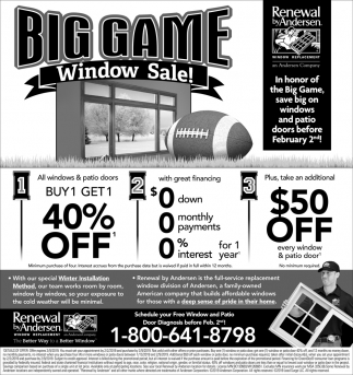 Big Game Window Sale!