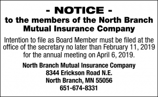 Notice to the Members of the North Branch Mutual Insurance Company