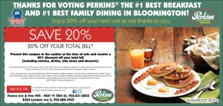 Thanks for Voting Perkins the #1 Best Breakfast and #1 Best Family Dining in Bloomington!