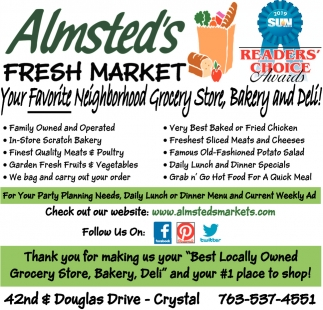 Your Favorite Neighborhood Grocery Store, Bakery and Deli!