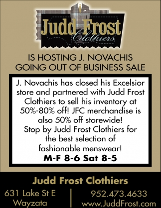 Judd Frost is Hosting J. Novachis Going Out of Business Sale