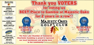 Thank You Voters for Voting Us Best Place to Gamble at Majestic Oaks for 2 Years in a Row!