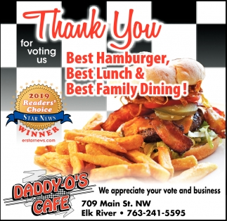 Thank You for Voting Us Best Hamburger, Best Lunch & Best Family Dining!