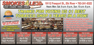 Thanks for Voting Us #1 Best Tobacco Shop 6 Years in a Row!