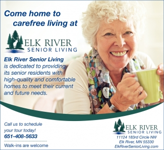 Come Home to Carefree Living at Elk River Senior Living