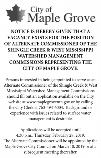 Notice is Hereby Given that a Vacancy Exists for the Position of Alternate Commissioner of the Shingle Creek & West Mississippi Watershed Management Commissions