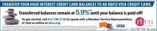 Transferred Balances Remain at 5.9% Until Your Balance is Paid Off!