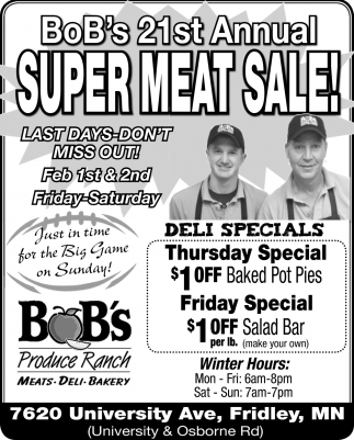 Bob's 21st Annual Super Meat Sale!